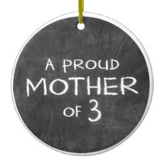 proud_mother_of_3_ceramic_ornament-r507b79cb42fd453eb3a3f8575240d3e3_x7s2y_8byvr_324